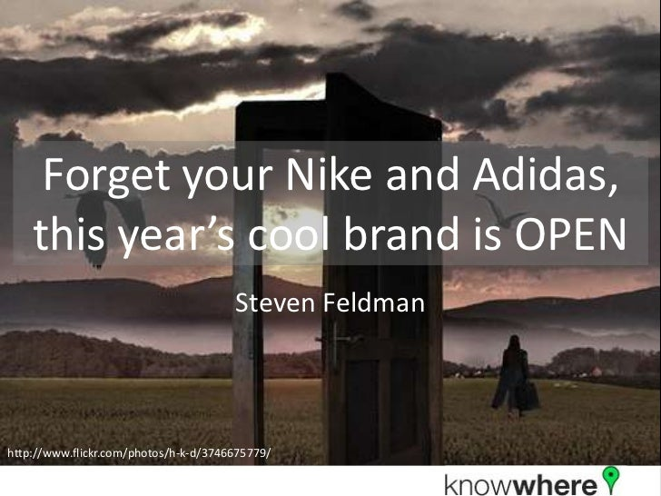 Forget your Nike and Adidas,    this year's cool brand is OPEN                                       Steven Feldmanhttp://...