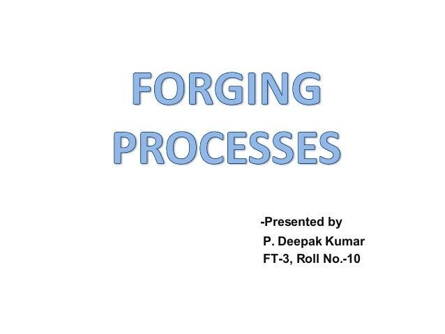 -Presented by P. Deepak Kumar FT-3, Roll No.-10