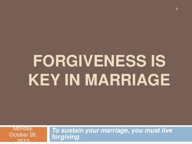 Forgiveness is key in marriage