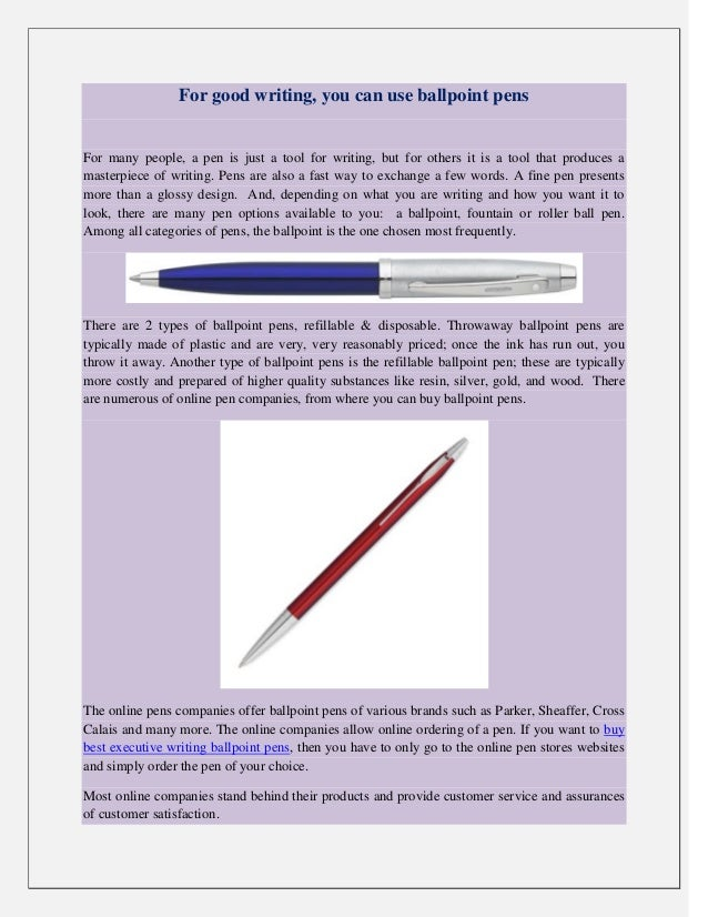 good writing pens For over 170 years, at cross has been home to pens, executive pencil sets, and gifts of the highest quality order ultra-sleek and modern writing instruments, engraved styluses, padfolios, reading glasses, watches, and more free standard shipping on all orders over $4999.