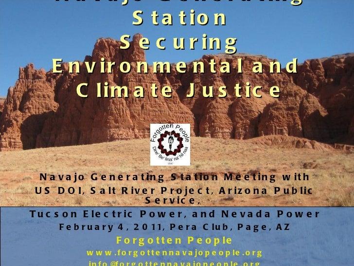 Navajo Generating Station Securing Environmental and  Climate Justice <ul><li>Navajo Generating Station Meeting with </li>...