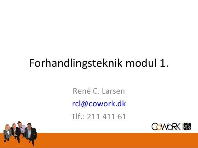 Forhandlingsteknik Dag 1 Sep 2008