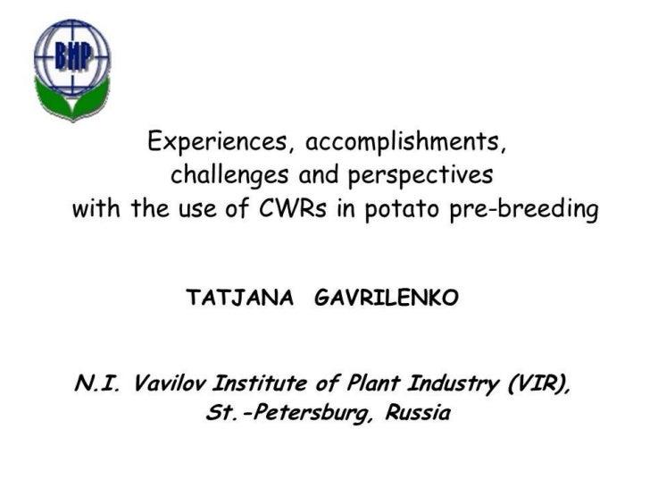 Tatjana Gavrilenko's presentation in the framework of the expert consultation on the use of crop wild relatives for pre-breeding in potato