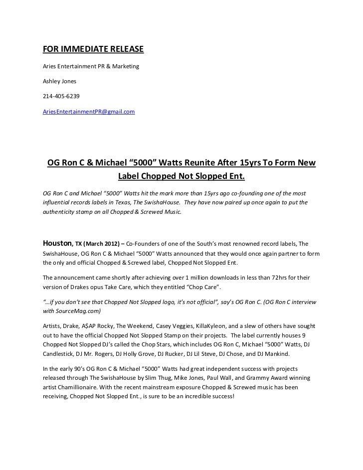 FOR IMMEDIATE RELEASEAries Entertainment PR & MarketingAshley Jones214-405-6239AriesEntertainmentPR@gmail.com OG Ron C & M...
