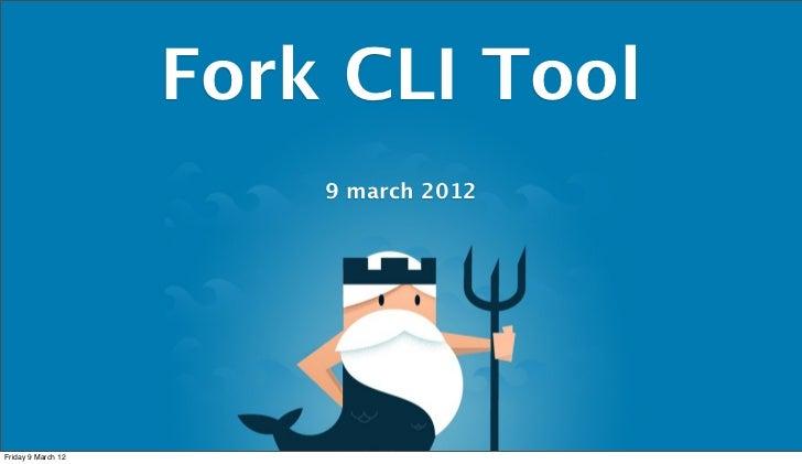 Fork cli tool