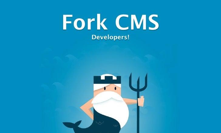 Fork CMS  Developers!