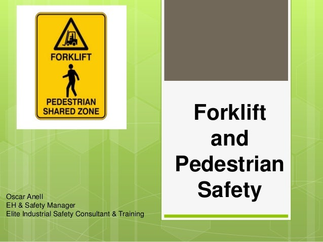 Forklift And Pedestrian Safety