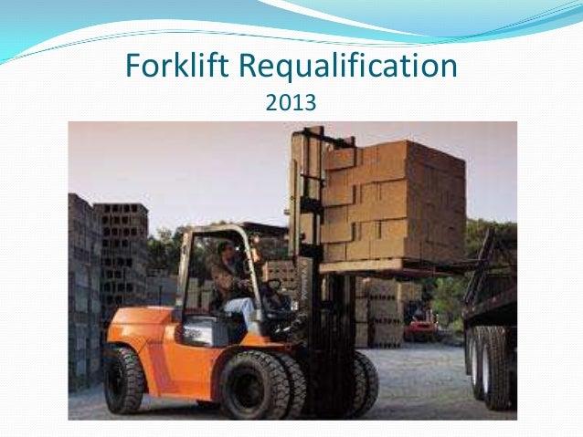 Forklift Requalification 2013