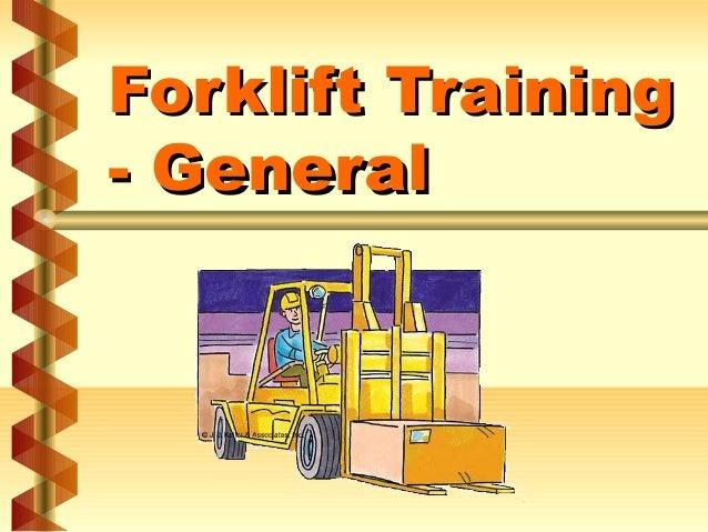 Forklift Training - General