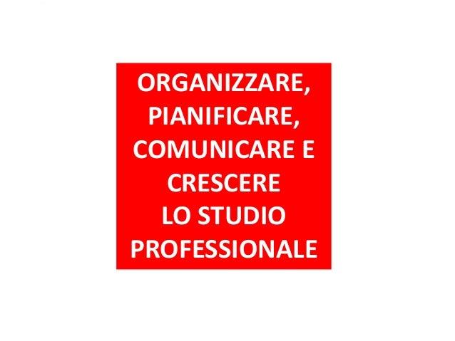 Gianfranco Barbieri - Organizzare, pianificare, crescere - Forli' e Cesena, 16/04/2014