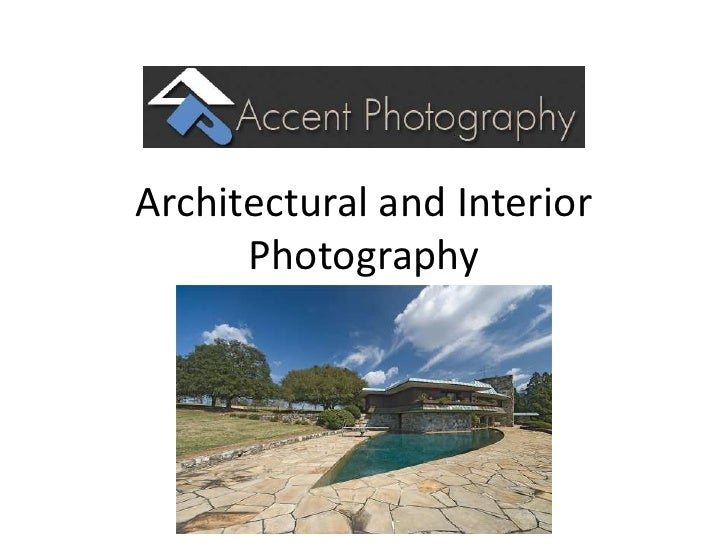 Architectural and Interior Photography<br />