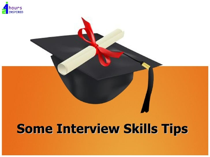 Some Interview Skills Tips