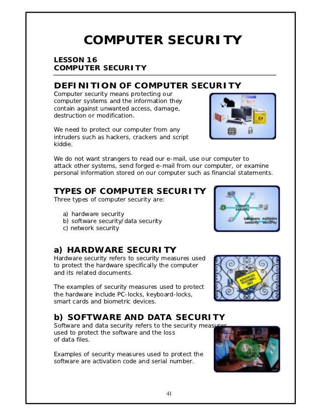 COMPUTER SECURITYLESSON 16COMPUTER SECURITYDEFINITION OF COMPUTER SECURITYComputer security means protecting ourcomputer s...