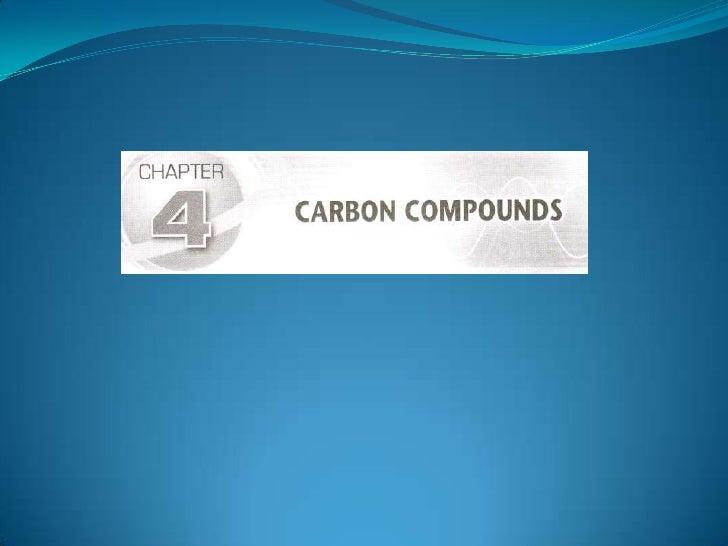 Chapter 4 - Carbon Compound