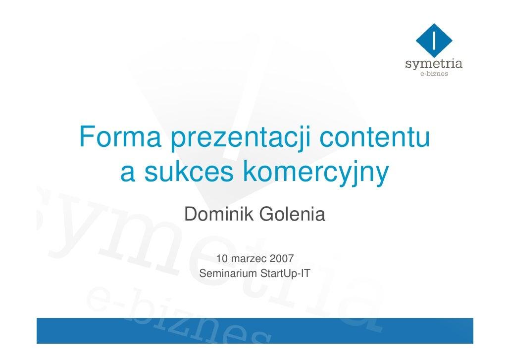Forma prezentacji a sukces komercyjny