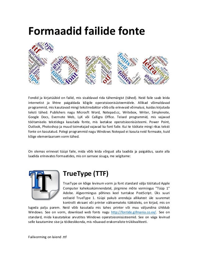 Formaadid failide fonte: TrueType (TTF), PostScript y OpenType (OTF)