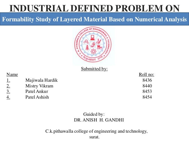 INDUSTRIAL DEFINED PROBLEM ONFormability Study of Layered Material Based on Numerical Analysis                            ...