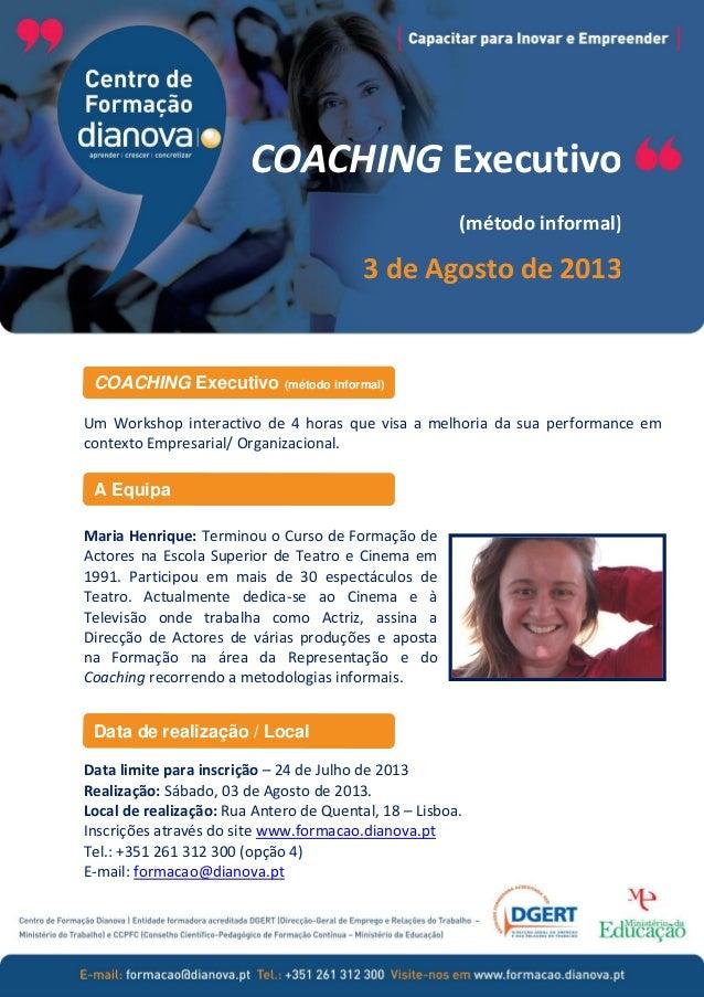 Um Workshop interactivo de 4 horas que visa a melhoria da sua performance em contexto Empresarial/ Organizacional. Maria H...
