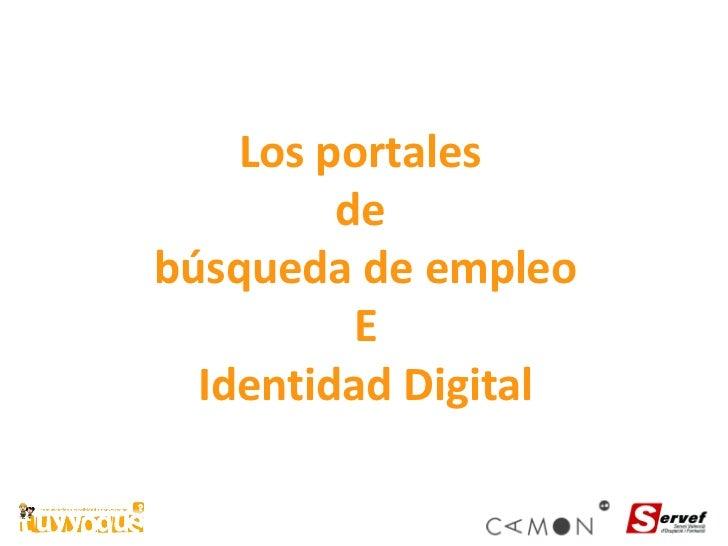 Los portales  de  búsqueda de empleo E Identidad Digital