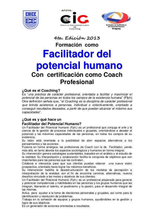 4ta. Edición 2013                           Formación como            Facilitador del           potencial humano       Con...
