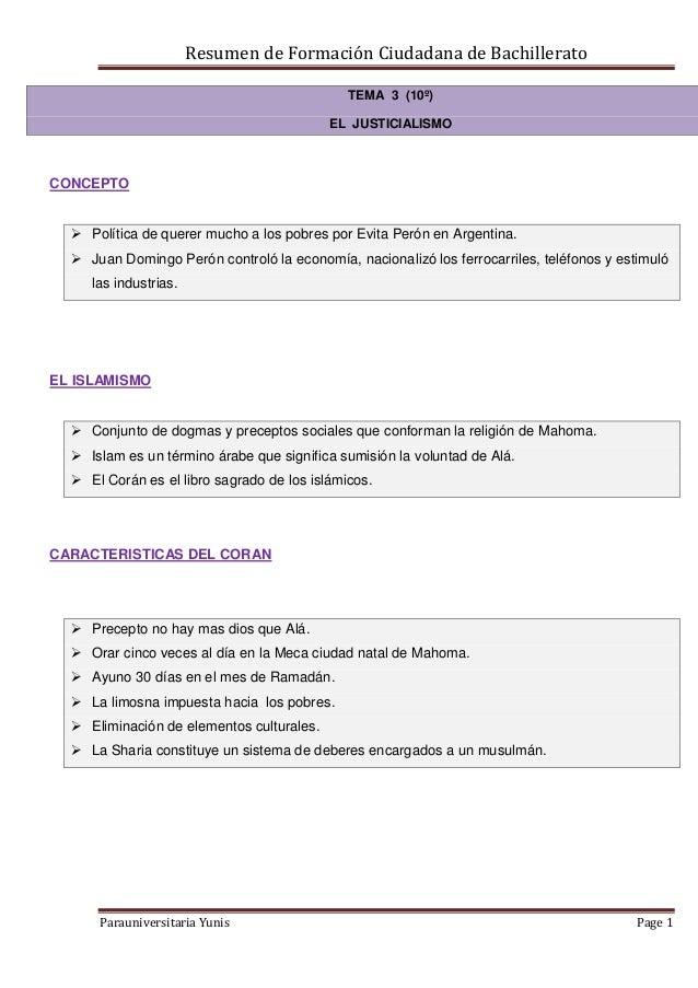 Resumen de Formación Ciudadana de Bachillerato Parauniversitaria Yunis Page 1 TEMA 3 (10º) EL JUSTICIALISMO CONCEPTO  Pol...