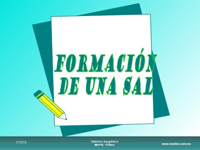 11/12/13  Química Inorgánica  www.dondino.com.mx