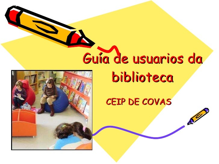 Guía de usuarios da biblioteca I CEIP DE COVAS