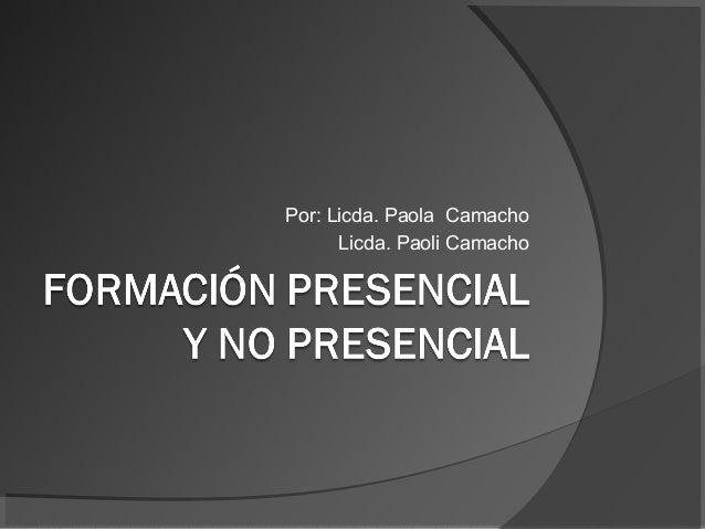 Por: Licda. Paola Camacho Licda. Paoli Camacho