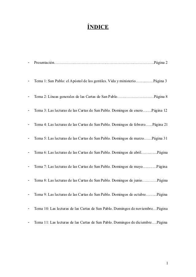 ÍNDICE-   Presentación………………………………………………………………….Página 2-   Tema 1: San Pablo: el Apóstol de los gentiles. Vida y minister...