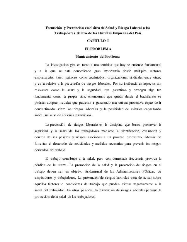 Formación y Prevención en el área de Salud y Riesgo Laboral a los Trabajadores dentro de las Distintas Empresas del País C...