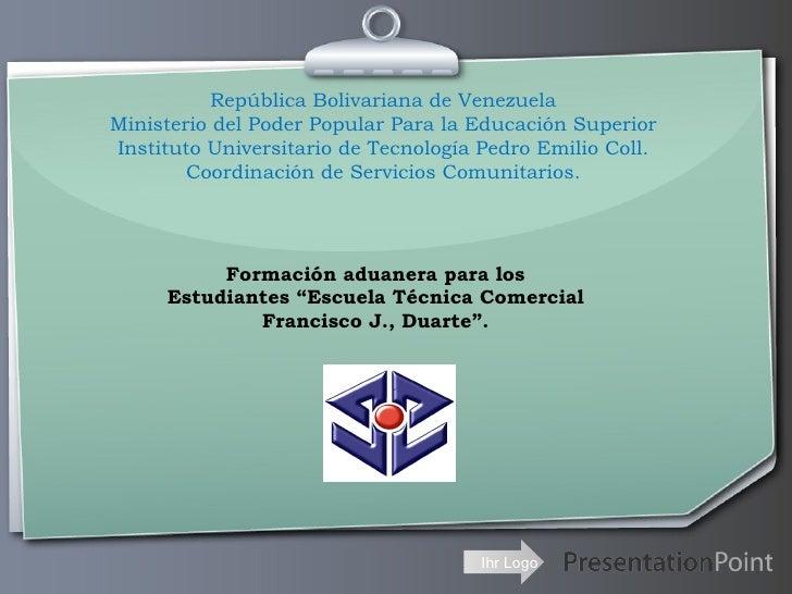 Formacion aduanera para los estudiantes de la e.t.c francisco j duarte
