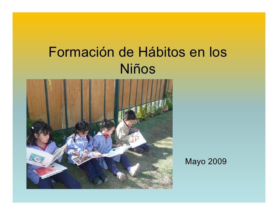 Formacion De Habitos En Los Niños