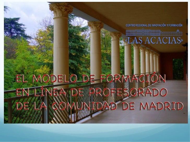 Modelo de Formación en línea Comunidad de Madrid