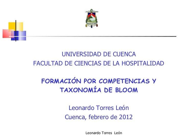 UNIVERSIDAD DE CUENCAFACULTAD DE CIENCIAS DE LA HOSPITALIDAD  FORMACIÓN POR COMPETENCIAS Y      TAXONOMÍA DE BLOOM        ...