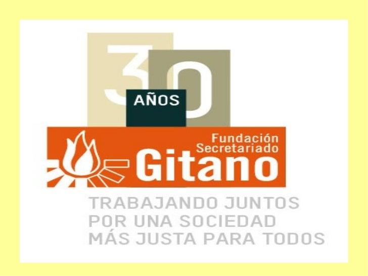 FUNDACIÓN SECRETARIADO GITANO           ALMERÍA- FSG Almería- Historia- Campañas de Sensibilización- Voluntariado- Áreas d...