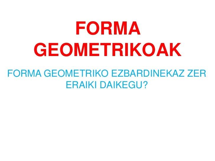 Forma geometrikoak