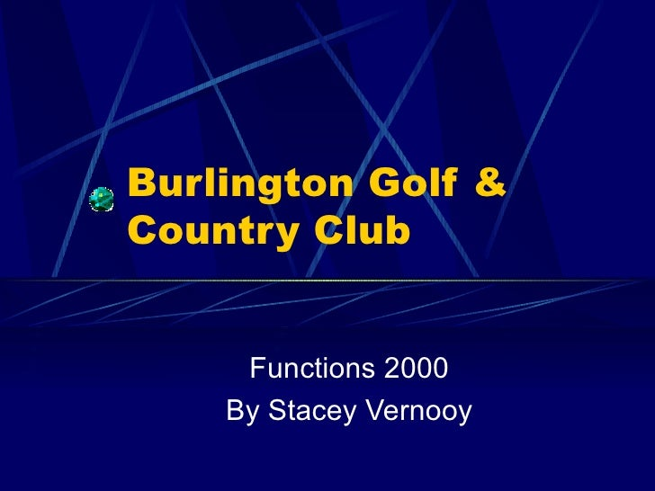 Burlington Golf & Country Club Functions 2000 By Stacey Vernooy