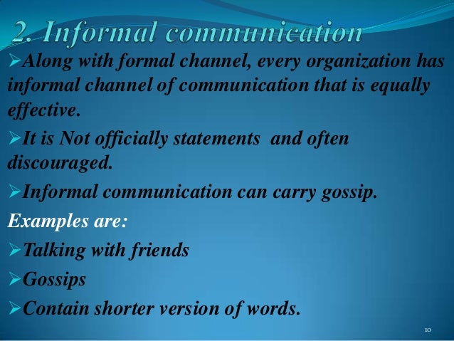 briefly describe the elements of the formal and the informal organization give examples of each Aware of each other as members formal and informal groups of the organization while informal com/difference-between-formal-and-vs-informal.