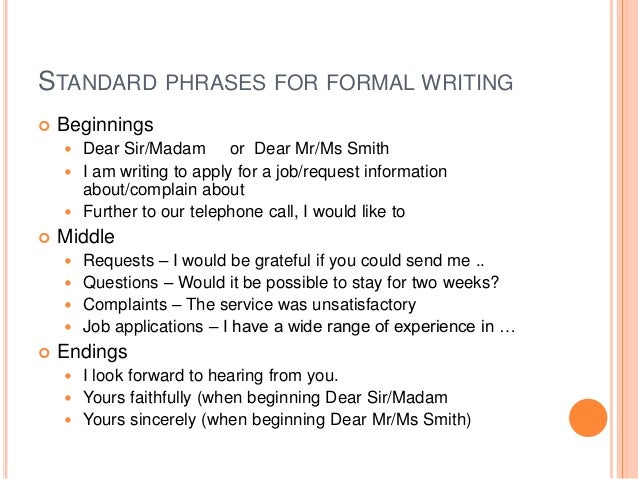 formal expressions in english essay The informal essay is an essay written for pleasure its purpose is to help you organize your thoughts on a specific topic, to reflect on readings, and to express different points of view it can still be informative and convincing, but you're allowed to write it with less formal expressions.