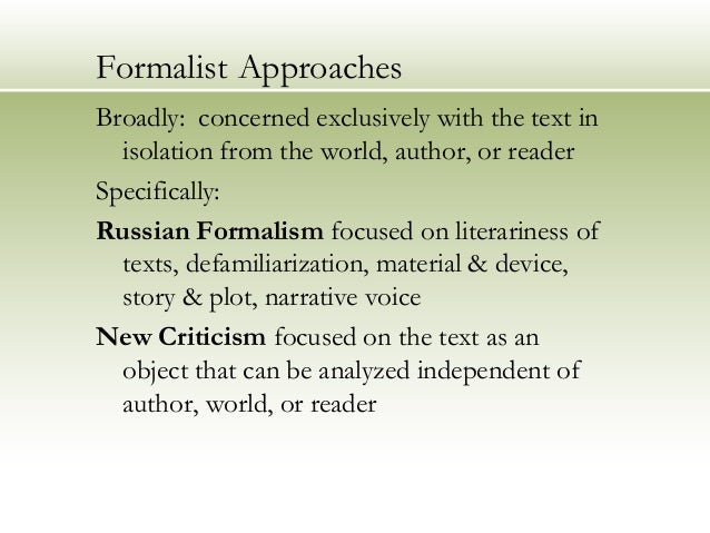 a formalist approach to the story Approach 90 ii the process of formalist analysis: making the close reader 93  iii a brief history of formalist criticism 96 a the course of a half century 96.