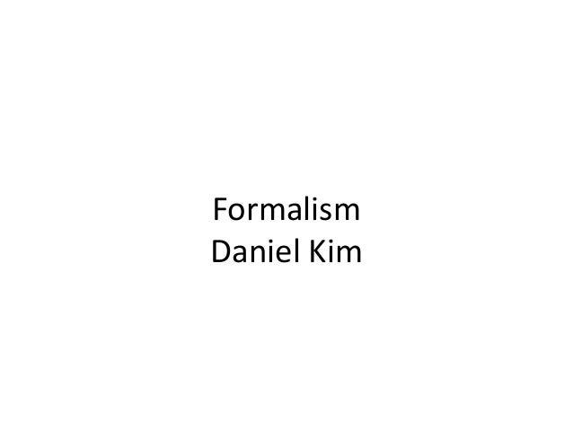Formalism Daniel Kim