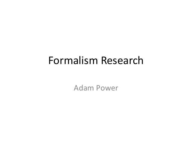 Formalism Research Adam Power