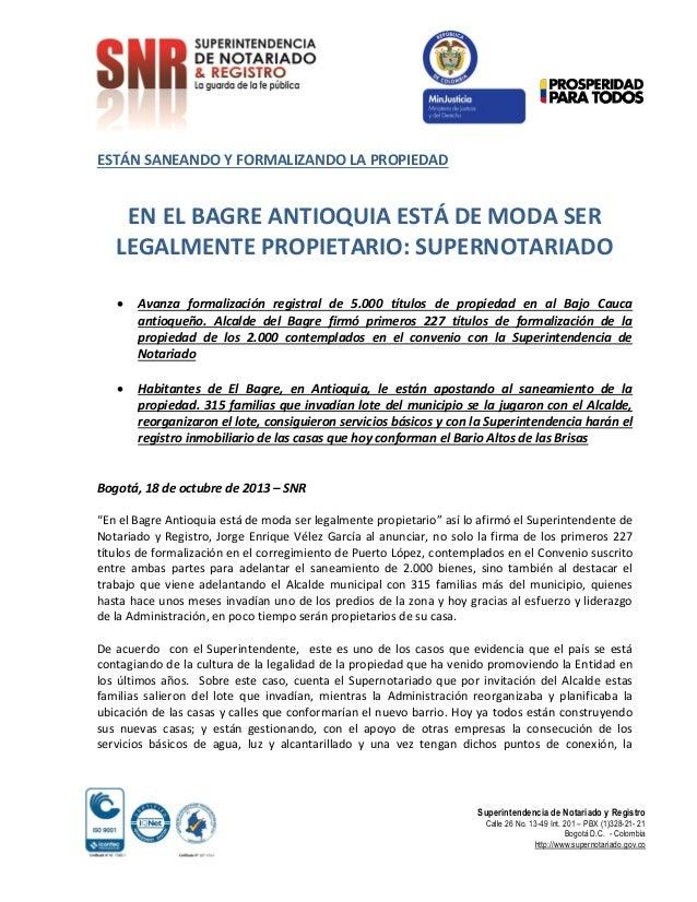 ESTÁN SANEANDO Y FORMALIZANDO LA PROPIEDAD  EN EL BAGRE ANTIOQUIA ESTÁ DE MODA SER LEGALMENTE PROPIETARIO: SUPERNOTARIADO ...