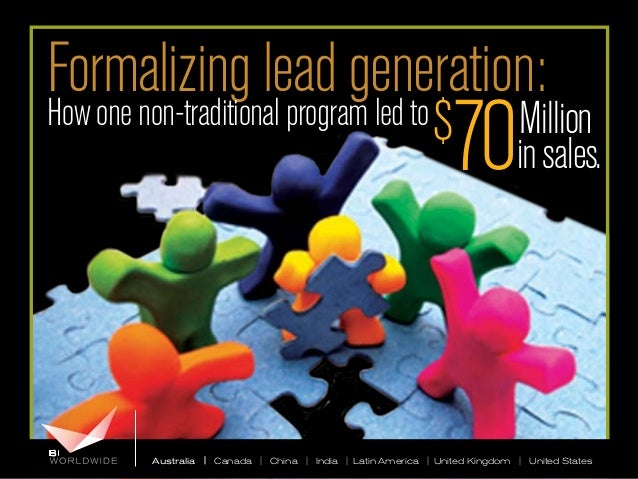 Formalizing lead generation: How one non-traditional program led to  70  $  Million in sales.  Australia | Canada | China ...
