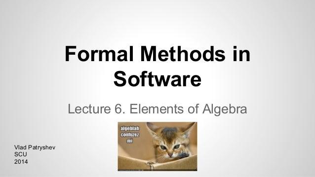 Formal methods   6 - elements of algebra