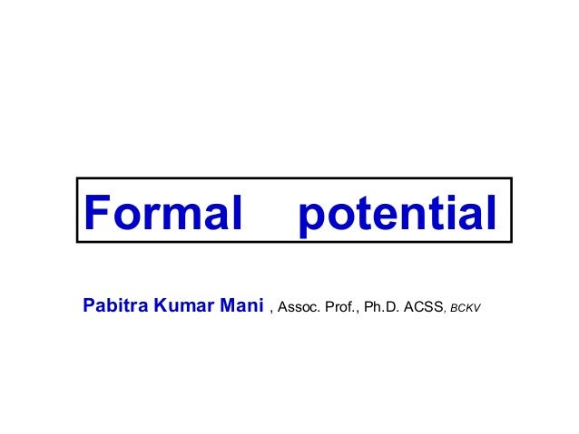 Formal potential analytical technique, P K MANI