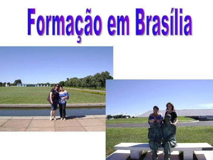 Formação em Brasília