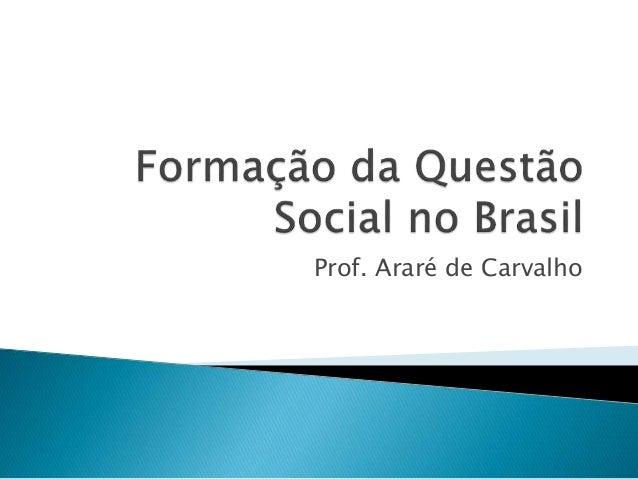 Prof. Araré de Carvalho