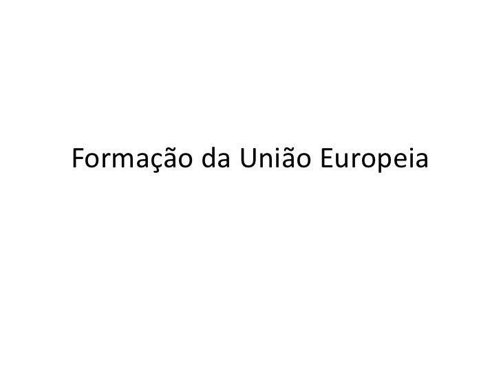 Formação da união europeia