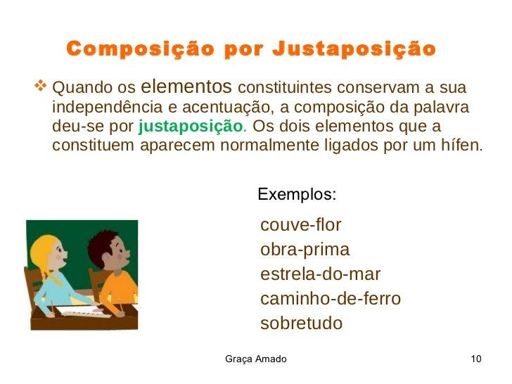 Composição aglutinação e justaposição